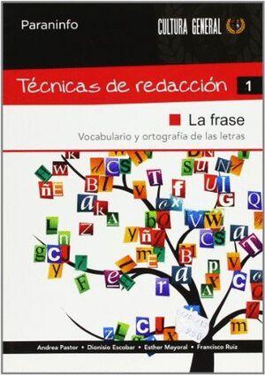 TÉCNICAS DE REDACCIÓN 1 - LA FRASE