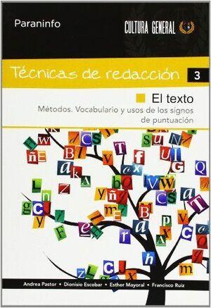 TÉCNICAS DE REDACCIÓN 3 - EL TEXTO