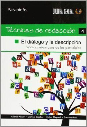 TÉCNICAS DE REDACCIÓN 4 - EL DIÁLOGO Y LA DESCRIPCIÓN