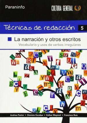 TÉCNICAS DE REDACCIÓN 5 - LA NARRACIÓN Y OTROS ESCRITOS
