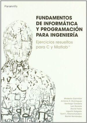 FUNDAMENTOS DE INFORMÁTICA Y PROGRAMACIÓN PARA INGENIERÍA