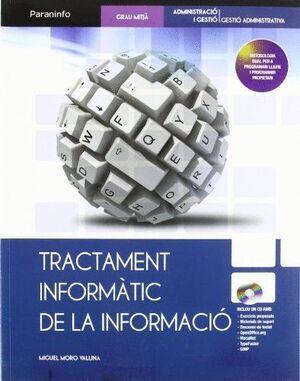 TRACTAMENT INFORMÀTIC DE LA INFORMACIÓ