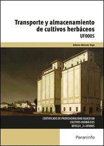 TRANSPORTE Y ALMACENAMIENTO DE CULTIVOS HERBÁCEOS