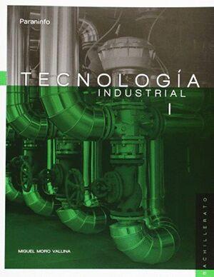 TECNOLOGÍA INDUSTRIAL I