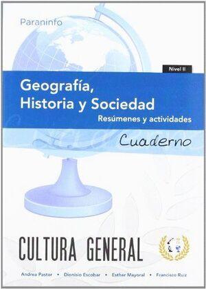 CUADERNO DE TRABAJO. GEOGRAFÍA, HISTORIA Y SOCIEDAD. NIVEL 2