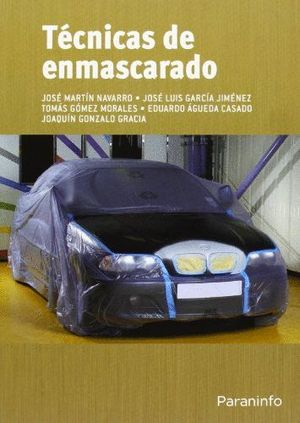 TÉCNICAS DE ENMASCARADO