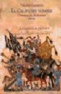 EL CALIFA SIN NOMBRE. CRÓNICAS DE AL-MANSUR