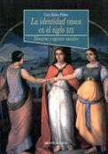 LA IDENTIDAD VASCA EN EL SIGLO XIX