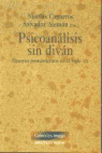 PSICOANÁLISIS SIN DIVÁN ENSAYOS POSMODERNOS EN EL SIGLO XXI