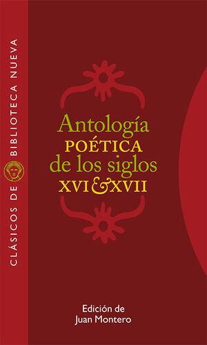 ANTOLOGA POÉTICA DE LOS SIGLOS XVI-XVII