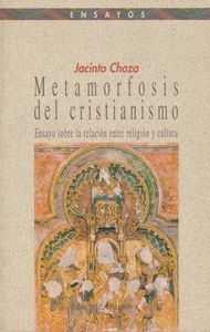 METAMORFOSIS DEL CRISTIANISMO