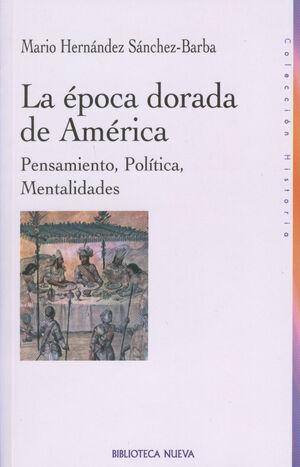 LA ÉPOCA DORADA DE AMÉRICA