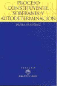 PROCESO CONSTITUYENTE, SOBERANA Y AUTODETERMINACIÓN