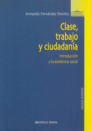 CLASE, TRABAJO Y CIUDADANÍA