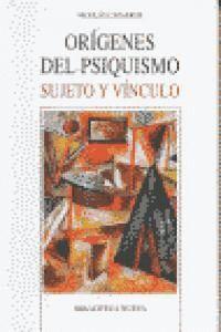 ORGENES DEL PSIQUISMO SUJETO Y VNCULO