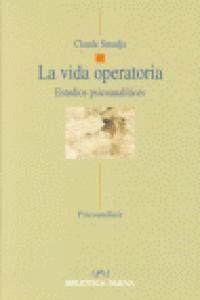 LA VIDA OPERATORIA ESTUDIOS PSICOANALTICOS