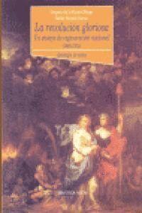 LA REVOLUCIÓN GLORIOSA, UN ENSAYO DE REGENERACIÓN NACIONAL (1868-1874)