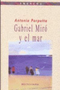 GABRIEL MIRÓ Y EL MAR