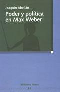 PODER Y POLÍTICA EN MAX WEBER