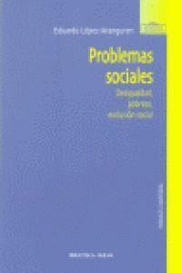 PROBLEMAS SOCIALES. DESIGUALDAD, POBREZA Y EXCLUSIÓN SOCIAL