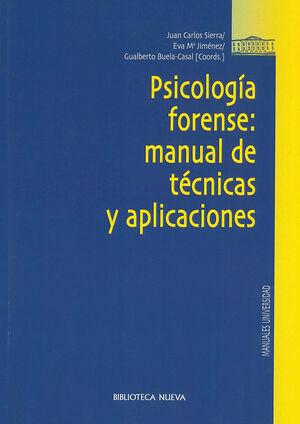 PSICOLOGÍA FORENSE: MANUAL DE TÉCNICAS Y APLICACIONES