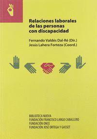 RELACIONES LABORALES DE LAS PERSONAS CON DISCAPACIDAD