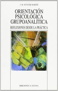 ORIENTACIÓN PSICOLÓGICA, GRUPO ANALTICA REFLEXIONES DESDE LA PRÁCTICA