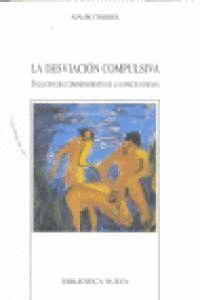 LA DESVIACIÓN COMPULSIVA EVOLUCIÓN DEL COMPORTAMIENTO DE LA ESPECIE HUMANA