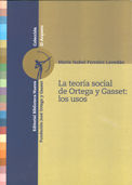 LA TEORÍA SOCIAL DE ORTEGA Y GASSET: LOS USOS