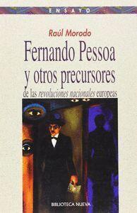 FERNANDO PESSOA Y LAS REVOLUCIONES NACIONALES EUROPEAS