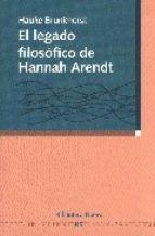 EL LEGADO FILOSÓFICO DE HANNAH ARENDT