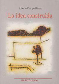 LA IDEA CONSTRUIDA