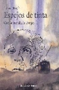 ESPEJOS DE TINTA CON LA MIRADA DE BORGES