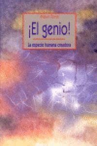 EL GENIO! LA ESPECIE HUMANA CREADORA