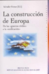 LA CONSTRUCCIÓN DE EUROPA DE LAS GUERRA CIVILES A LA UNIFICACION