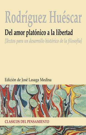 DEL AMOR PLATÓNICO A LA LIBERTAD