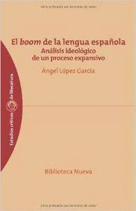 EL BOOM DE LA LENGUA ESPAÑOLA