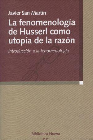 LA FENOMENOLOGÍA DE HUSSERL COMO UTOPÍA DE LA RAZÓN