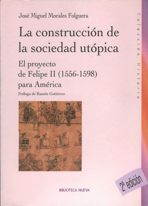 LA CONSTRUCCIÓN DE LA SOCIEDAD UTÓPICA