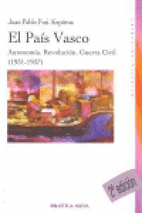 EL PAS VASCO AUTONOMA, REVOLUCIÓN, GUERRA CIVIL (1931-1937)