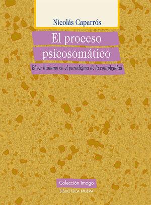 EL PROCESO PSICOSOMÁTICO