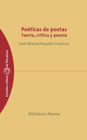 POÉTICA DE POETAS TEORA, CRTICA Y POESA