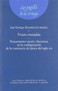 VOCES CRUZADAS. PENSAMIENTO SOCIAL Y LITERATURA EN LA CONFIG PENSAMIENTO SOCIAL Y LITERATURA EN CONF