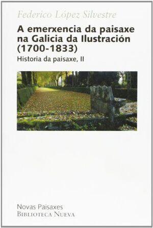 A EMERXENCIA DA PAISAXE NA GALICIA DA ILUSTRACIÓN (1700-1833)