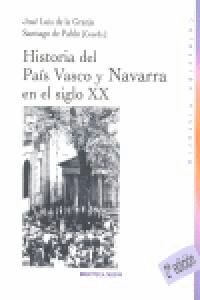 HISTORIA DEL PAS VASCO Y NAVARRA EN EL SIGLO XX