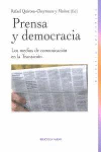 PRENSA Y DEMOCRACIA LOS MEDIOS DE COMUNICACIÓN EN LA TRANSICIÓN
