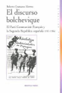 EL DISCURSO BOLCHEVIQUE EL PARTI COMMUNISTE FRANÇAIS Y LA SEGUNDA REPÚBLICA ESPAÑOLA (1931-1936)