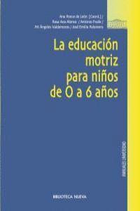 LA EDUCACIÓN MOTRIZ PARA NIÑOS DE 0 A 6 AÑOS