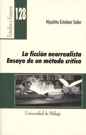 LA FICCIÓN NEORREALISTA. ENSAYO DE UN MÉTODO CRÍTICO