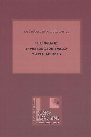 EL LENGUAJE: INVESTIGACIÓN BÁSICA Y APLICACIONES